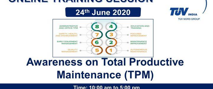 Awareness on Total Productive Maintenance (TPM)