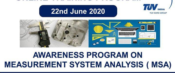 Awareness Program on Measurement System Analysis ( MSA)