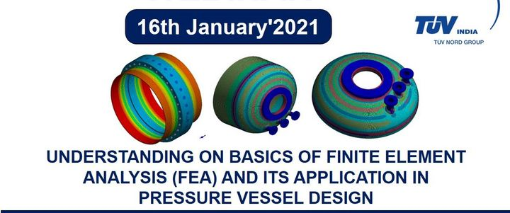 Understanding on Basics of Finite Element Analysis (FEA) and its Application in Pressure Vessel Design